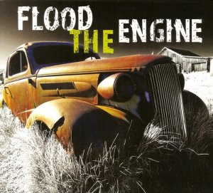 Flood The Engine (2013)