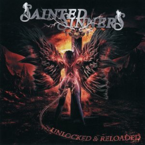 Sainted Sinners - Unlocked and Loaded (2020)