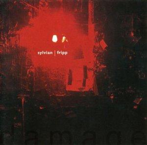David Sylvian and Robert Fripp - Damage (1994)