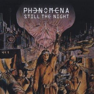 Phenomena - Still The Night (2020)