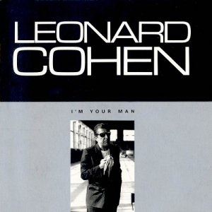 Leonard Cohen - I'm Your Man (1988)