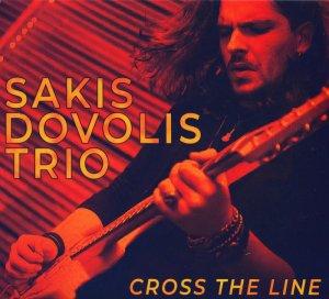 Sakis Dovolis Trio – Cross The Line