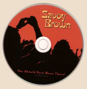 Savoy Brown Featuring Kim Simmonds - You Should Have Been There (2018)