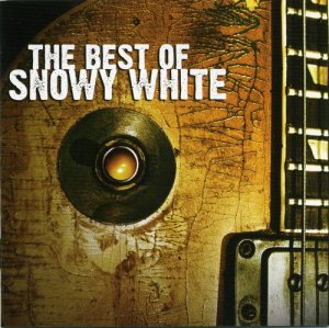 Snowy White - The Best Of Snowy White (2009)