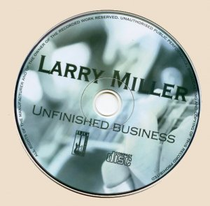 Miller Larry - Unfinished Business_CD