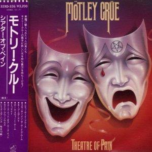 Motley Crue - Theatre Of Pain (1985)