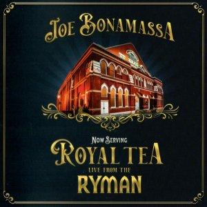Joe Bonamassa - Royal Tea Live From The Ryman