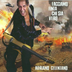 Adriano Celentano - Facciamo Finta Che Sia Vero (2011)