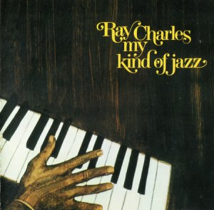 Ray Charles - My Kind Of Jazz (1970)