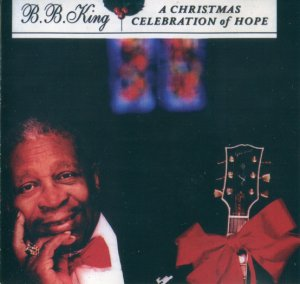 B.B. King - A Christmas Celebration of Hope (2001)