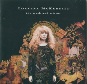 Loreena McKennitt - The Mask And Mirror (1999)