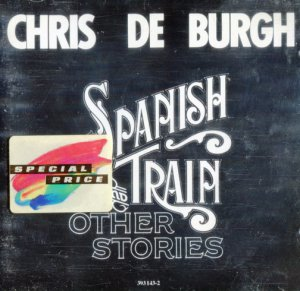 Chris de Burgh - Spanish Train And Other Stories (1975)