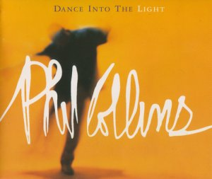 Phil Collins - Dance Into The Light (1996) [Single]