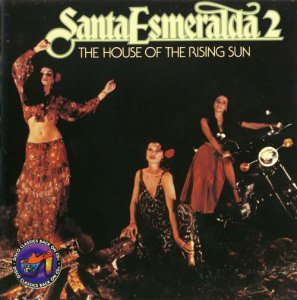Santa Esmeralda - The House Of The Rising Sun - 1978