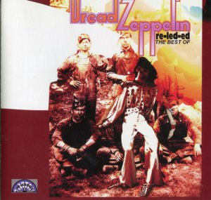 Dread Zeppelin - Re-Led-Ed: The Best Of (2004)