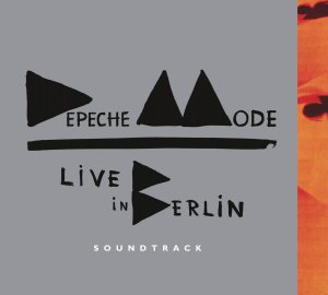 Depeche Mode - Live In Berlin (2014) 2CD