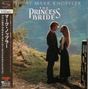 Mark Knopfler - The Princess Bride (1987) SHM-CD