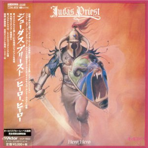 Judas Priest - Hero, Hero (1981) [Mini LP PT-SHM K2HD]