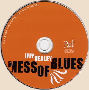 Jeff Healey - Mess of Blues (2008)
