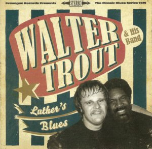 Walter Trout & His Band - Luther's Blues