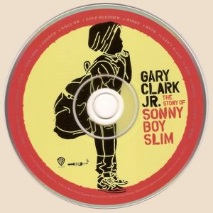 Gary Clark Jr. - The Story Of Sonny Boy Slim (2015)