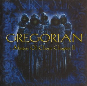 Gregorian - Masters Of Chant Chapter II (2001)