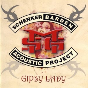 Schenker & Barden Acoustic Project - Gipsy Lady (2009)
