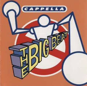 Cappella - The Big Beat (1995)