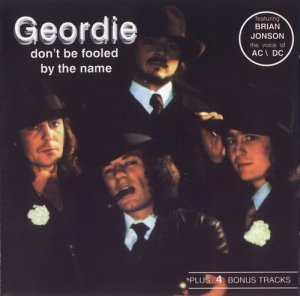 Geordie - Don't Be Fooled By The Name (1974)