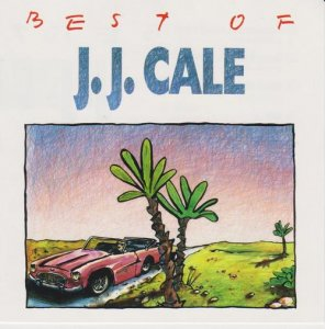 J.J. Cale - Best Of J.J. Cale (1989)
