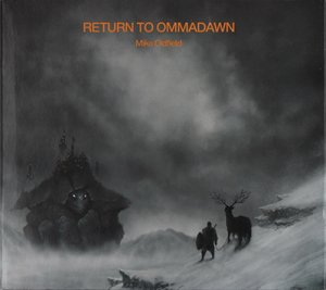 Mike Oldfield - Return to Ommadawn (2017)