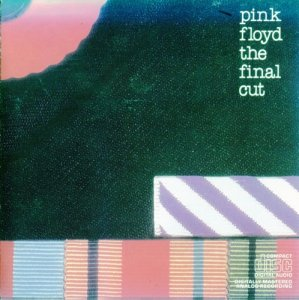 Pink Floyd - The Final Cut (1983)