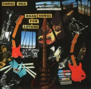 Chris Rea - Road Songs For Lovers (2017)