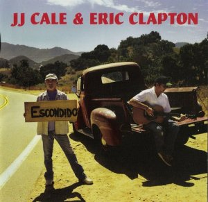 J.J. Cale & Eric Clapton - The Road to Escondido (FLAC)