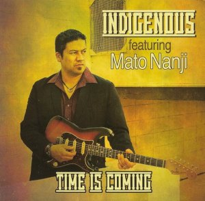 Indigenous - Time is Coming - 2014 FLAC