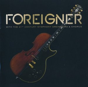 Foreigner - with The 21st Century Symphony Orchestra and Chorus (2018)