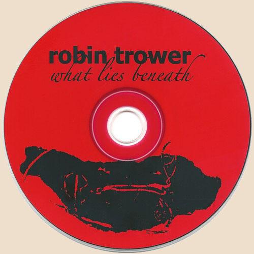 Robin Trower - What Lies Beneath (2009) FLAC