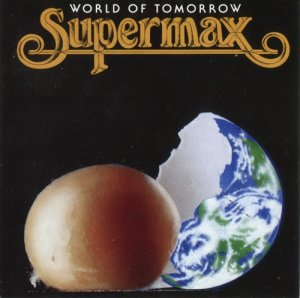 Supermax - World Of Tomorrow (1990)