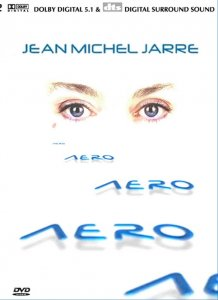 Jean Michel Jarre - Aero (2004) DVD Video
