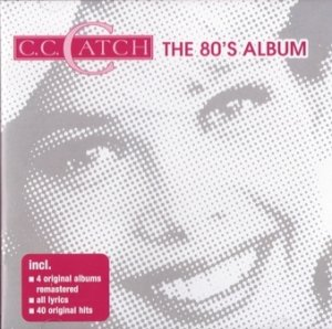 C. C. Catch - The 80's Album